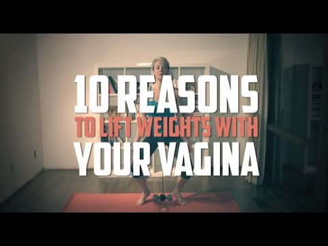 10 Reasons to Lift Weights with Your Vagina
