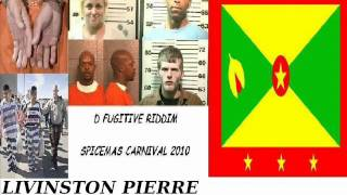 LIVINSTON PIERRE - HORNY WORLD - D FUGITIVE RIDDIM - GRENADA SOCA 2010
