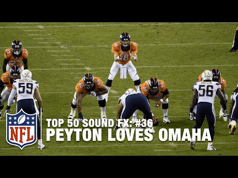 Top 50 Sound FX | #36: Peyton Manning Loves Omaha | NFL