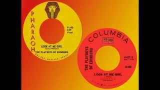 PLAYBOYS OF EDINBURG - Look At Me Girl (1966) Huge Texas Hit!