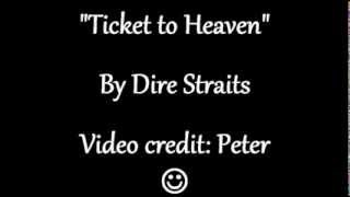 TICKET TO HEAVEN LYRICS - DIRE STRAITS