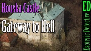 "Houska Castle, the REAL Medieval ""Gateway to Hell"""