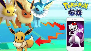 Pokemon Go EEVEE EVOLVES INTO MEWTWO Troll!? All EEVEE Evolution!