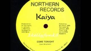 Kaiya - Come Tonight