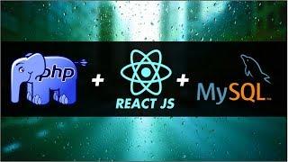 Integrando REACT JS + PHP 7 + MYSQL