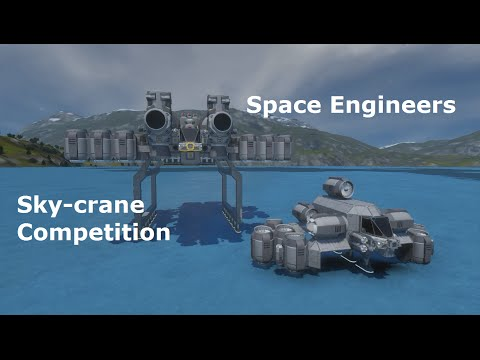 Space Engineers Sky-crane Competition