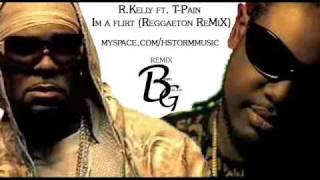R.kelly ft. T-pain- Im a flirt (Reggaeton remix)