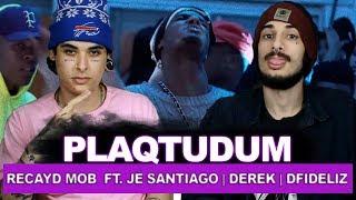 Recayd Mob - Plaqtudum (feat. Je Santiago, Derek &amp Dfideliz) (prod. Spike) REACT ANALI ...