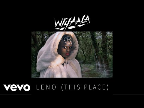 Wiyaala - Leno (This Place)