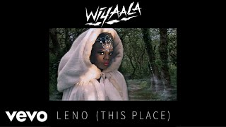 Wiyaala - Leno (This Place)