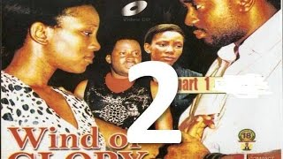 Wind Of Glory 2 Nigerian Nollywood Movie