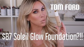 Tom Ford Soleil Glow Foundation! Worth $87?!!!