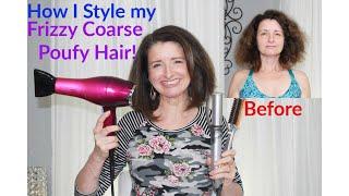 How I Style My Frizzy Coarse Poufy Dry Wavy Aging Hair