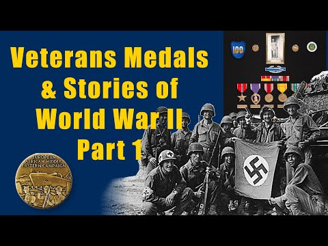 The Medals of World War II - Symbols of Honor (Part 1 of 3)