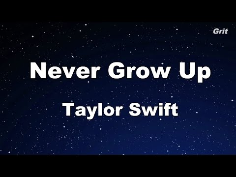 Never Grow Up - Taylor Swift Karaoke【No Guide Melody】
