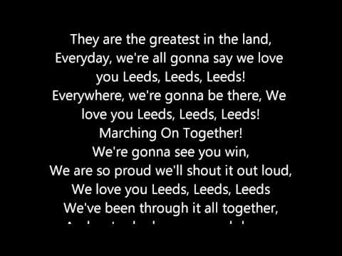 Marching On Together - Leeds United Song + Lyrics