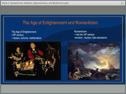 Week 6 - HUM100: Periods/Styles in Art - Romanticism, Realism, Impressionism, and Modernism - CC