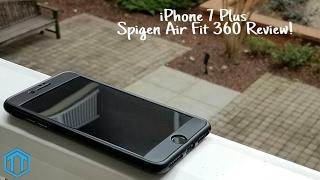 iPhone 7 Plus Spigen Air Fit 360 Case Review!