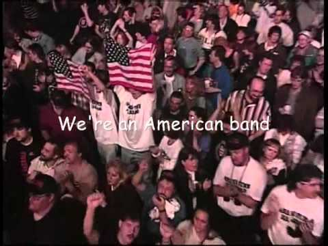 We´re an american Band Grand Funk Railroad