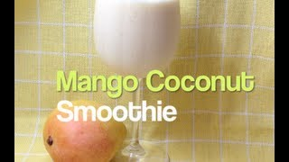 Mango Coconut Smoothie 10 Seconds In The Thermochef