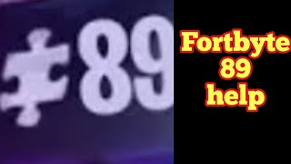 How To Fix Fortbyte 89 Glitch - Fortbyte 89 Is Not Working (Fortnite Fortbyte 89 Glitch SOLVED)