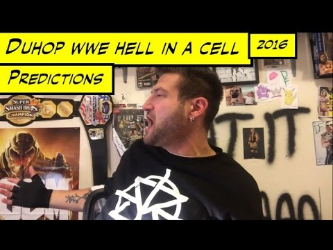 Duhop WWE HELL IN A CELL 2016 PPV PREDICTIONS