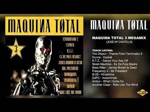 Maquina Total 3 (Megamix)