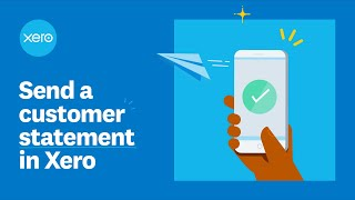 Send a customer statement in Xero | Xero Firsts