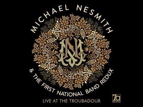 Michael Nesmith and the First National Band Redux - Grand Ennui Live