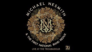 Michael Nesmith and The First National Band Redux LIVE at the Troub...