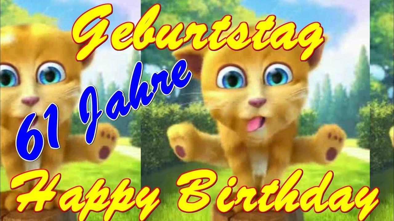 61 Jahre ️ Alles Liebe & Gute Zum Geburtstag Happy Birthday To You Talking Ginger Sprechende