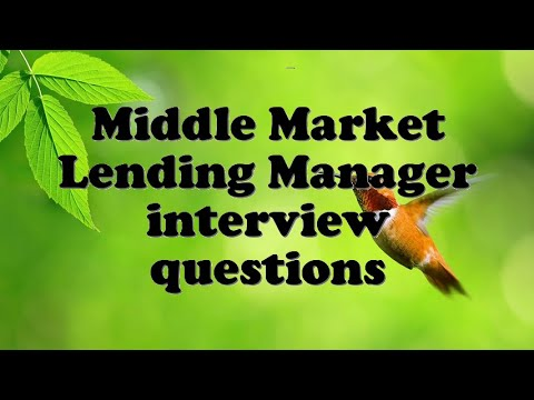 Middle Market Lending Manager interview questions