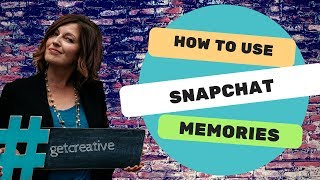 How to Use Memories in Snapchat