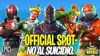 NO AL SUICIDIO. Fortnite Battle Royale Official Spot