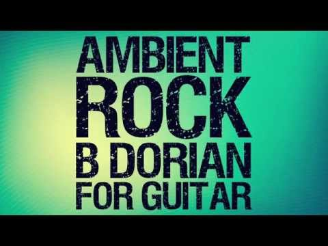 B Dorian Minor Ambient Rock Backing Track