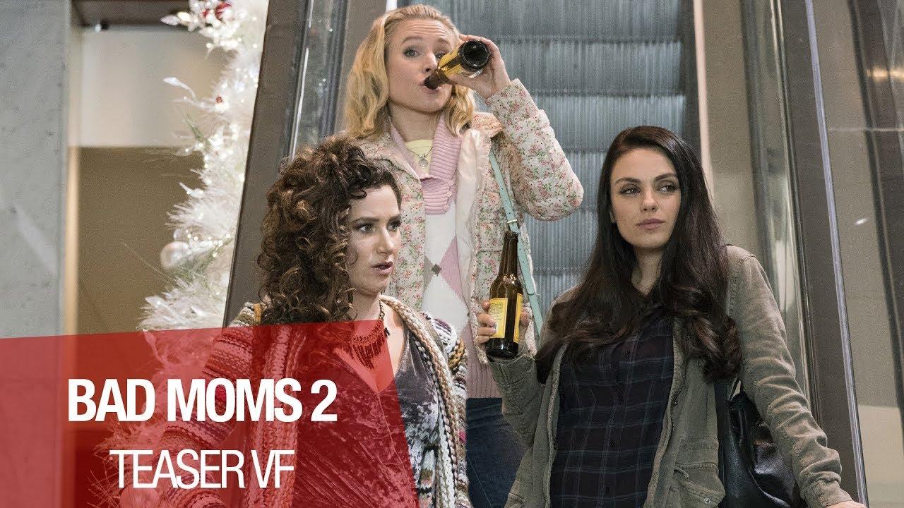 BAD MOMS 2 - Teaser (Non Censuré) - VF