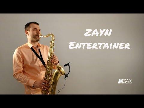 ZAYN - Entertainer (JK Sax Cover)