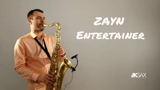 Baixar ZAYN - Entertainer (JK Sax Cover)