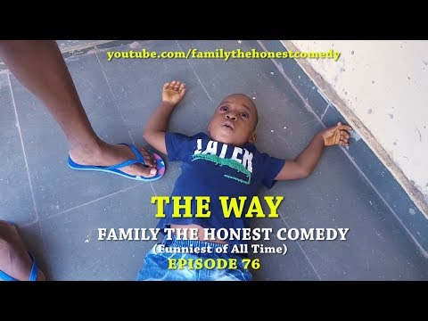 THE WAY (Family The Honest Comedy) (Episode 76)