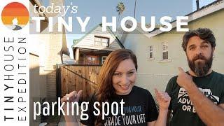 Thrilling Tiny House Travels To La + Legalize Tiny Progress | S1 E16 Today's Tiny House Parking Spot