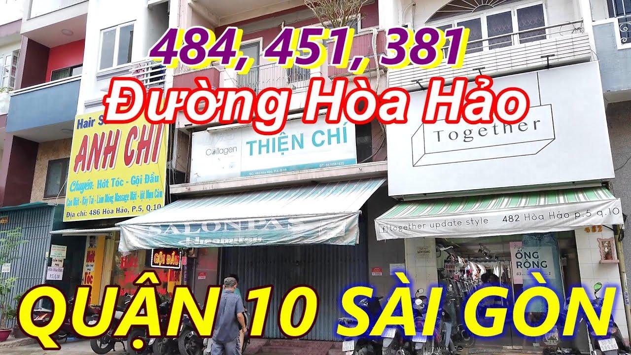 Xem lại Đường Hòa Hảo Quận 10 Sài Gòn và Những Ngôi Nhà Thân Yêu