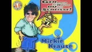 Mickie Krause - Geh doch zu Hause, du alte S**** [Radio Edit]