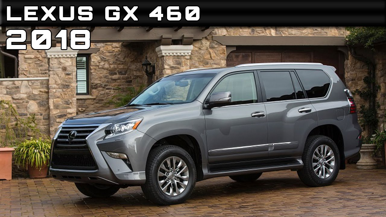 2018 Lexus GX 460 Review Rendered Price Specs Release Date ...