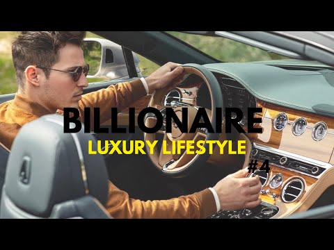 BILLIONAIRE Luxury Lifestyle 💲 [Billionaire Entrepreneur Motivation] #4