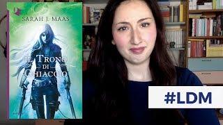 #LibroDiMelma Trono di ghiaccio - Sarah J. Maas