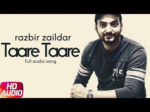Taare Taare Taare (Audio Song) | Razbir Zaildar | Gitaz Bindrakhia | Jordan Sandhu | Punjabi Song