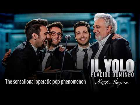 Il Volo with Plácido Domingo: Notte Magica