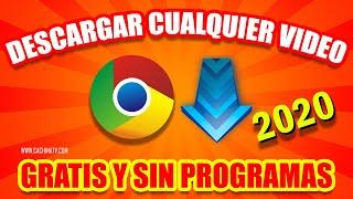 Como Descargar Videos De Cualquier Página Web Con Google Chrome 2018