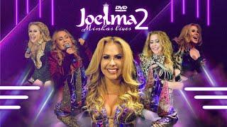 DVD JOELMA MINHAS LIVES 2 (COMPLETO)