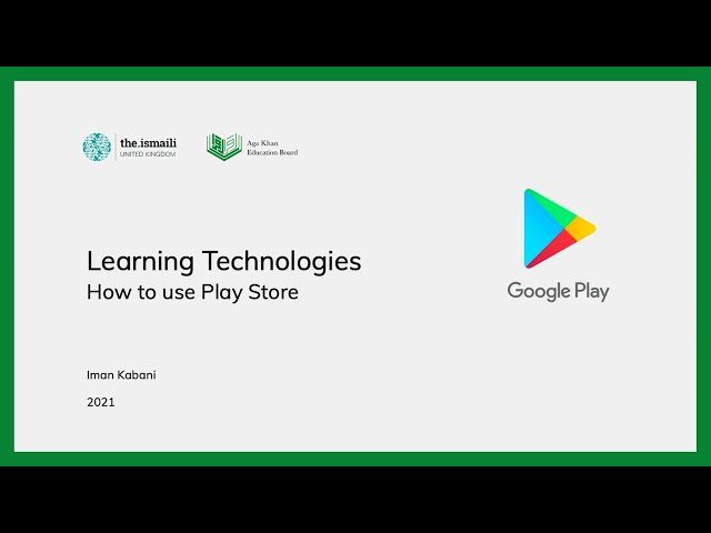 Learning Technologies: How to use Google Play Store - AKEB